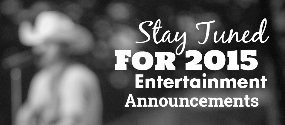 stay-tuned-for-entertainment-announcements